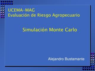 UCEMA-MAG Evaluaci n de Riesgo Agropecuario