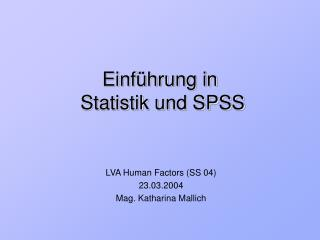 Einf hrung in   Statistik und SPSS