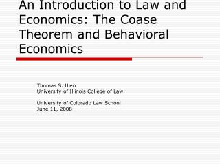 An Introduction to Law and Economics: The Coase Theorem and Behavioral Economics