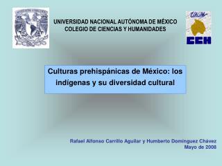 Culturas prehisp nicas de M xico: los ind genas y su diversidad cultural
