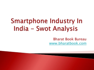 Smartphone Industry In India - Swot Analysis