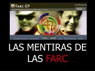 LAS MENTIRAS DE LAS FARC
