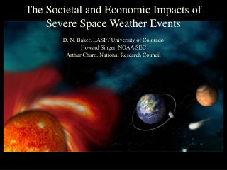 The Societal and Economic Impacts of Severe Space Weather Events