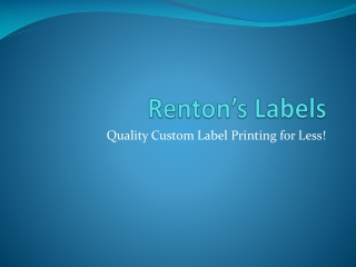 Renton's Labels - digital label printing