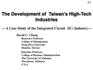 The Development of  Taiwans High-Tech Industries