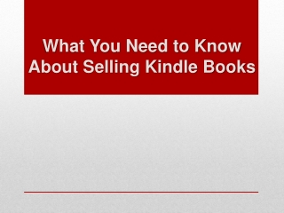 What You Need to Know About Selling Kindle Books
