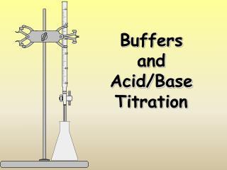 Buffers  and Acid