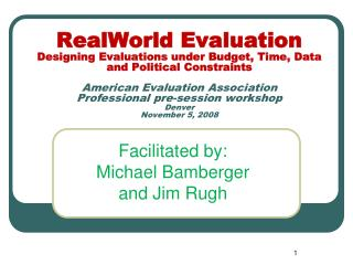 RealWorld Evaluation Designing Evaluations under Budget, Time, Data and Political Constraints  American Evaluation Assoc