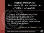 Pueblos ind genas: Discriminaci n en materia de empleo y ocupaci n