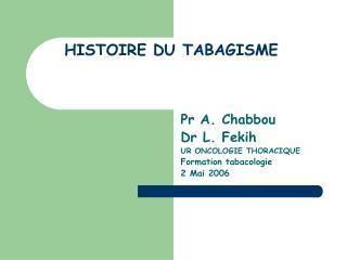 HISTOIRE DU TABAGISME