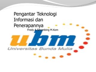 Pengantar Teknologi Informasi _Fredy A.Sihombing