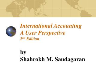 International Accounting A User Perspective 2nd Edition
