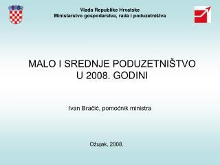 Vlada Republike Hrvatske Ministarstvo gospodarstva, rada i poduzetni tva