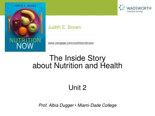 The Inside Story  about Nutrition and Health