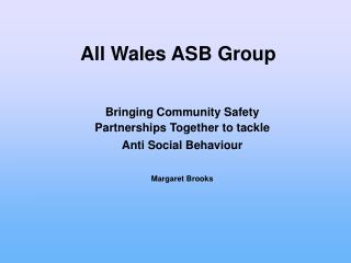 All Wales ASB Group
