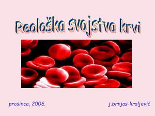 Prosinca, 2006.                                         j.brnjas-kraljevic