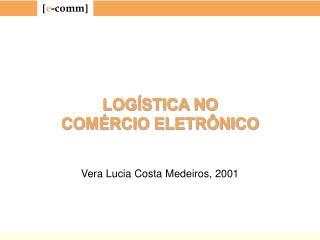 LOG STICA NO COM RCIO ELETR NICO