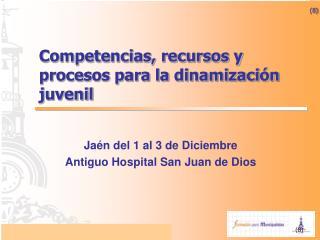 Metodolog as y estrategias para la participaci n y la dinamizaci n juvenil