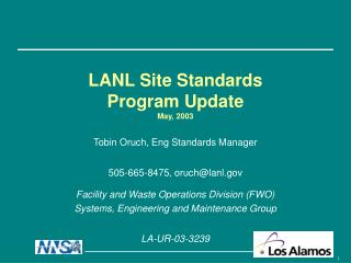 LANL Site Standards Program Update May, 2003