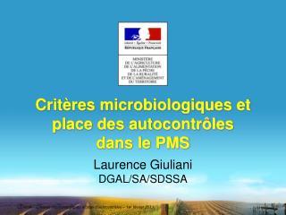 Crit res microbiologiques et place des autocontr les dans le PMS