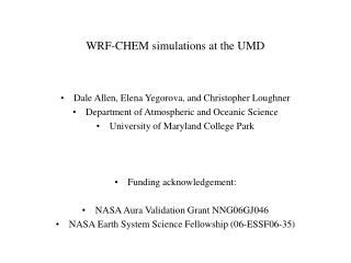 WRF-CHEM simulations at the UMD