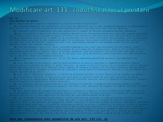 Modificare art. 133 - codul fiscal,locul prestarii