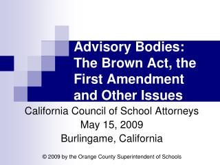 Advisory Bodies:  The Brown Act, the First Amendment and Other Issues