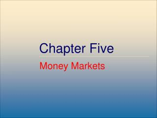 Definition and Purpose of Money Markets