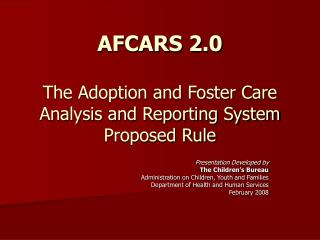 AFCARS 2.0   The Adoption and Foster Care Analysis and Reporting System Proposed Rule