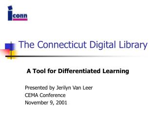 The Connecticut Digital Library