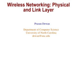 Wireless Networking: Physical and Link Layer