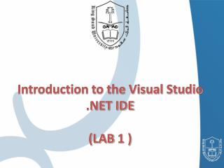 Introduction to the Visual Studio  IDE  LAB 1