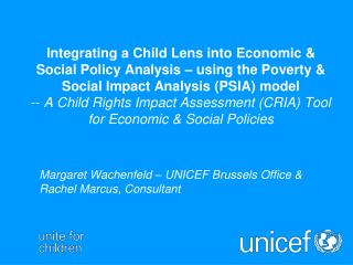Integrating a Child Lens into Economic  Social Policy Analysis   using the Poverty  Social Impact Analysis PSIA model --