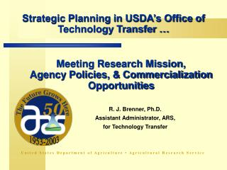 Strategic Planning in USDA s Office of Technology Transfer