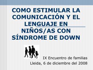 COMO ESTIMULAR LA COMUNICACI N Y EL LENGUAJE EN NI OS