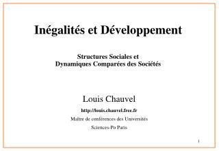 In galit s et D veloppement Structures Sociales et  Dynamiques Compar es des Soci t s