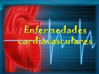 Enfermedades cardiavasculares