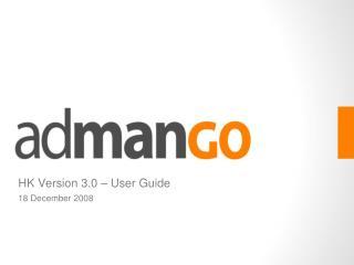 HK Version 3.0   User Guide 18 December 2008