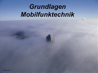 Grundlagen Mobilfunktechnik