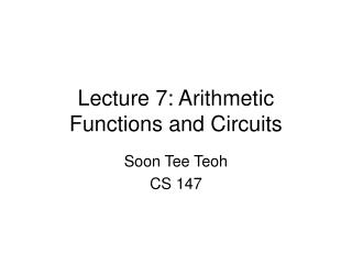 Lecture 7: Arithmetic Functions and Circuits