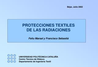 PROTECCIONES TEXTILES  DE LAS RADIACIONES