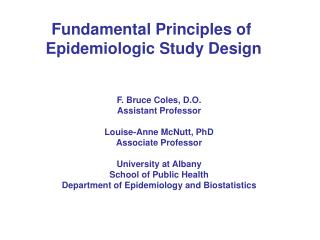 Fundamental Principles of  Epidemiologic Study Design
