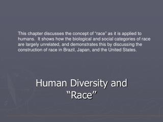 Human Diversity and  Race