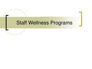 Staff Wellness Programs