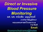 Direct or Invasive  Blood Pressure Monitoring