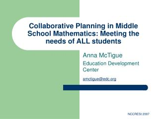 Collaborative Planning in Middle School Mathematics: Meeting the needs of ALL students