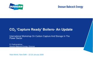 CO2  Capture Ready  Boilers- An Update