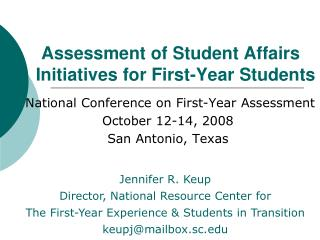 Assessment of Student Affairs      Initiatives for First-Year Students