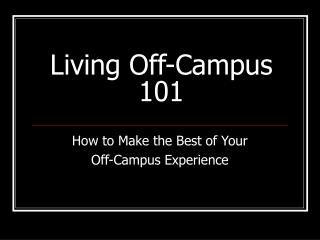 Living Off-Campus 101