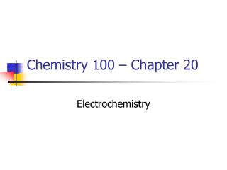 Chemistry 100   Chapter 20